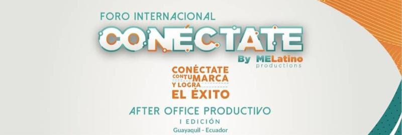 Conéctate con tu marca y logra el éxito por primera vez en Guayaquil, Ecuador