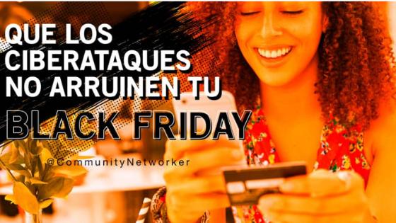 Que los ciberataques no te arruinen el Black Friday